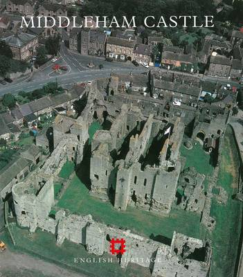 Middleham Castle: North Yorkshire - English Heritage Guidebooks (Paperback)