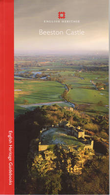 Beeston Castle - English Heritage Guidebooks (Paperback)