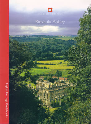 Rievaulx Abbey - English Heritage Guidebooks (Paperback)