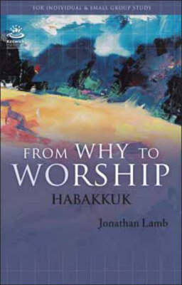 From Why to Worship: Ephesians (Paperback)