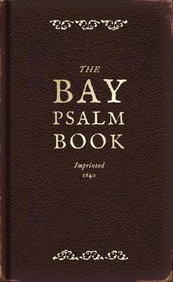 The Bay Psalm Book (Hardback)