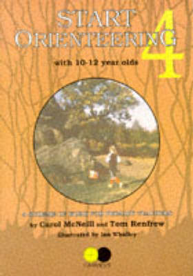 Start Orienteering: 10-12 Year Olds Bk. 4 - Start orienteering 4 (Paperback)