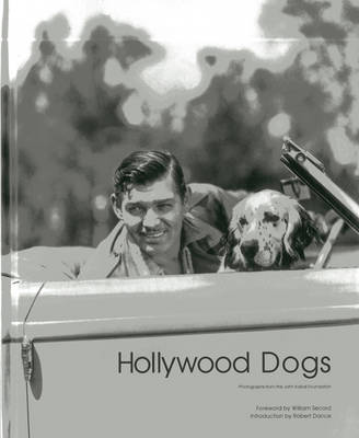 Hollywood Dogs: Photographs from the John Kobal Foundation (Hardback)