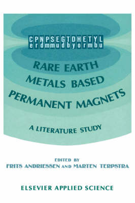 Rare Earth Metals Based Permanent Magnets: A Literature Study (Hardback)