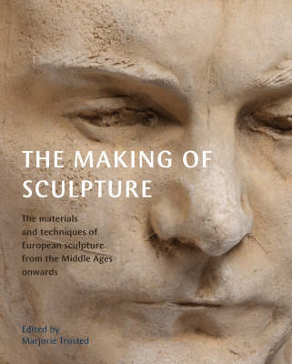 The Making of Sculpture (Hardback)