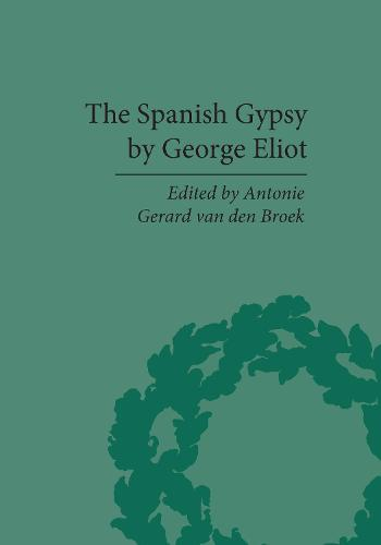 Spanish Gypsy by George Eliot - The Pickering Masters (Hardback)