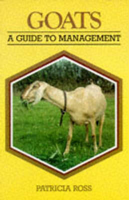 Goats - Guide to Management (Paperback)