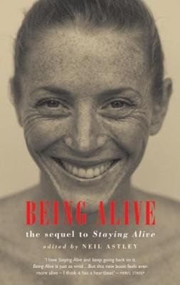"Being Alive: The Sequel to ""Staying Alive"" (Paperback)"