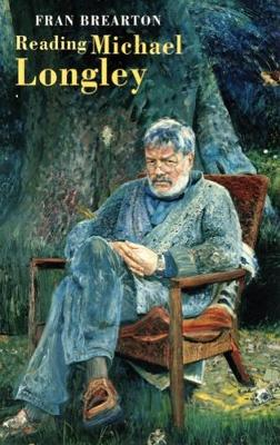 Reading Michael Longley (Paperback)