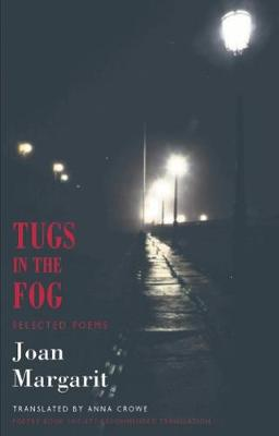 Tugs in the Fog: Selected Poems (Paperback)