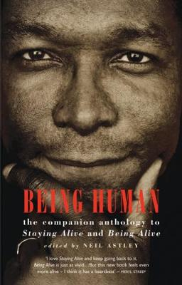 Being Human: The Companion Anthology to Staying Alive and Being Alive (Paperback)