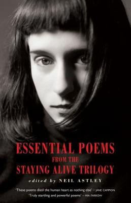 Essential Poems from the Staying Alive Trilogy (Paperback)