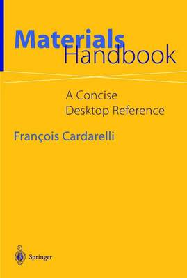 Materials Handbook: A Concise Desktop Reference (Hardback)
