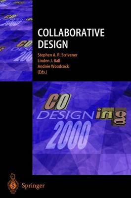 Collaborative Design: Proceedings of coDesigning 2000 (Paperback)