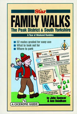 "The ""Star"" Family Walks: The Peak District and South Yorkshire - A Year of Weekend Rambles (Spiral bound)"
