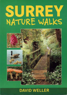 Surrey Nature Walks - Walking Guide S. (Paperback)