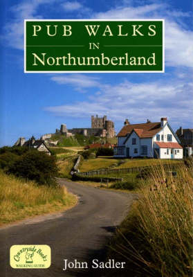 Pub Walks in Northumberland - Pub Walks S. (Paperback)