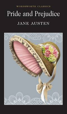 Pride and Prejudice - Wordsworth Classics (Paperback)