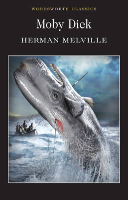 Moby Dick - Wordsworth Classics (Paperback)