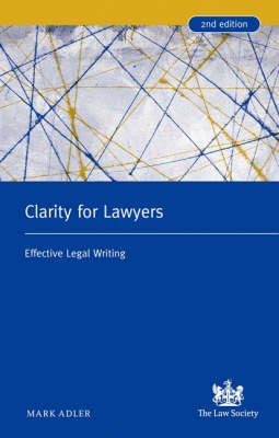 Clarity for Lawyers: Effective Legal Writing (Paperback)