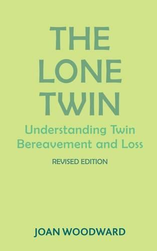 The Lone Twin: Understanding Twin Bereavement and Loss (Paperback)
