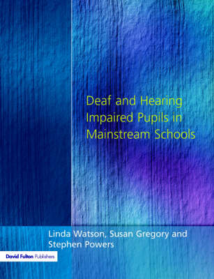 Deaf and Hearing Impaired Pupils in Mainstream Schools (Paperback)