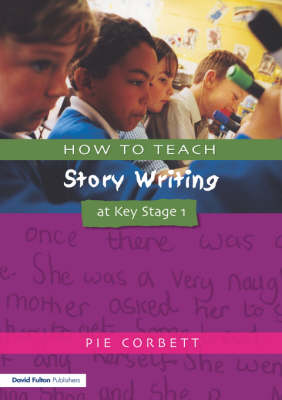 How to Teach Story Writing at Key Stage 1 (Paperback)