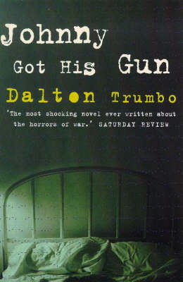 Johnny Got His Gun - Film Ink S. (Paperback)