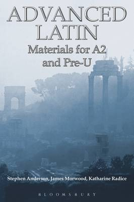 Advanced Latin: Materials for A2 and PRE-U (Paperback)