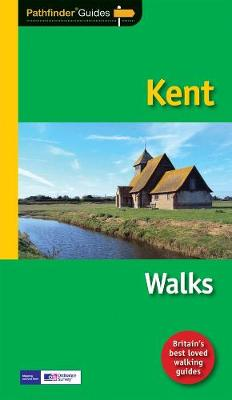 Pathfinder Kent: Walks - Pathfinder Guides 8 (Paperback)