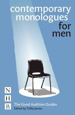 Contemporary Monologues for Men - Good Audition Guide S. (Paperback)