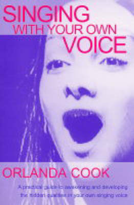 Singing with Your Own Voice (Paperback)