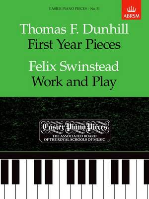 First Year Pieces / Work and Play: Easier Piano Pieces 51 - Easier Piano Pieces (ABRSM) (Sheet music)