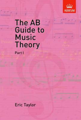 The AB Guide to Music Theory, Part I (Sheet music)
