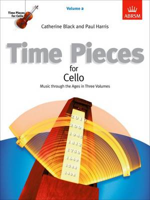 Time Pieces for Cello: v. 2: Music Through the Ages - Time Pieces (Abrsm) (Sheet music)