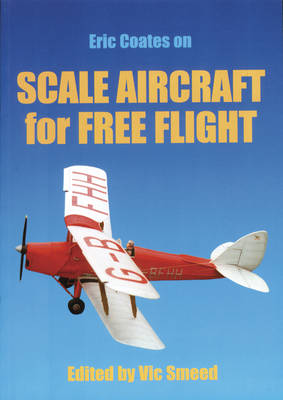 Scale Aircraft for Free Flight (Paperback)