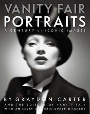 """Vanity Fair"" Portraits: A Century of Iconic Images (Hardback)"