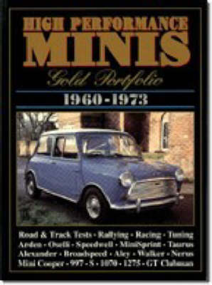 High Performance Minis Gold Portfolio 1960-73 - Brooklands Books Road Tests Series (Paperback)