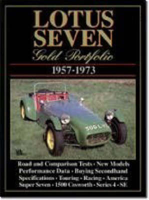 Lotus Seven Gold Portfolio, 1957-73 - Brooklands Books Road Tests Series (Paperback)