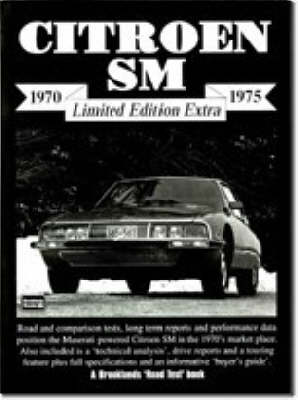 Citroen SM 1970-1975 - Brooklands Road Test Limited Edition Extra S. (Paperback)