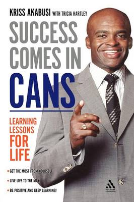 Success Comes in Cans: Learning Lessons for Life (Paperback)