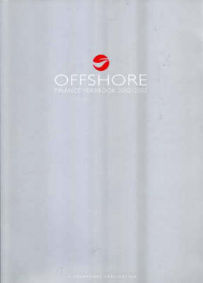 Offshore Finance Yearbook: 2002/2003 (Paperback)