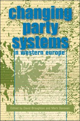 The Changing Party Systems in Western Europe (Paperback)