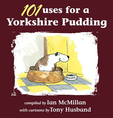 101 Uses for a Yorkshire Pudding (Paperback)