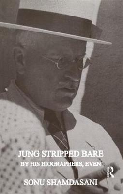 Jung Stripped Bare: By His Biographers, Even (Paperback)