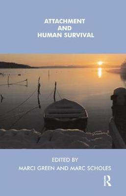 Attachment and Human Survival (Paperback)