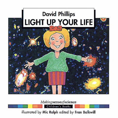 Cover Light Up Your Life - Making Sense of Science