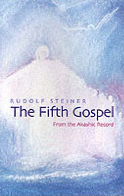 The Fifth Gospel: From the Akashic Records (Paperback)