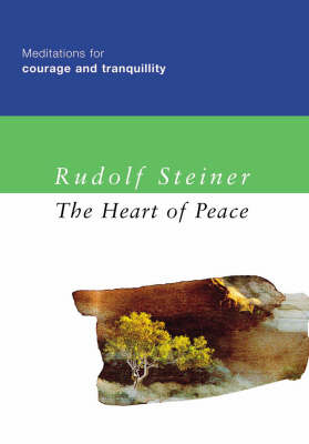 The Heart of Peace: Meditations for Courage and Tranquility (Hardback)