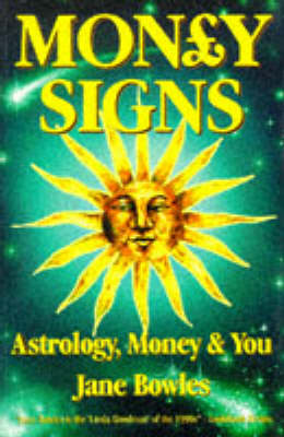 Money Signs: Astrology, Money and You (Paperback)